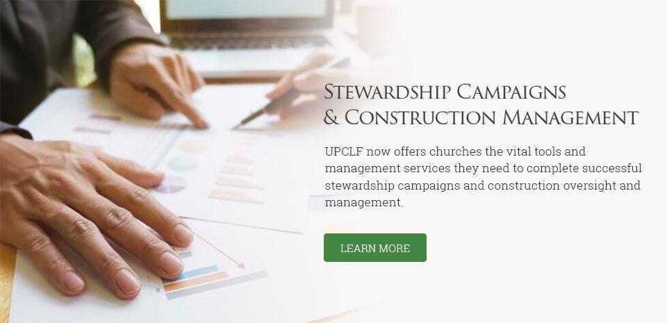 Stewardship Campaigns & Construction Management